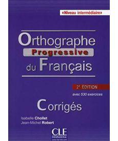 Orthographe Progr du Franc 2e Edition Interm Corriges