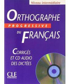 Orthographe Progr du Franc Interm Corriges + CD audio