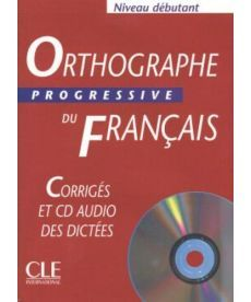 Orthographe Progr du Franc Debut Corriges + CD audio