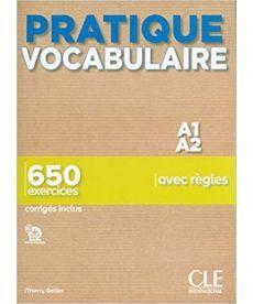 Pratique Vocabulaire A1/A2 Livre + corriges