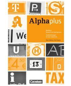 Alpha plus: Basiskurs A1/1 Handreichungen f?r den Unterricht