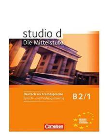Studio d  B2/1 Sprach- und Prufungstraining Arbeitsheft