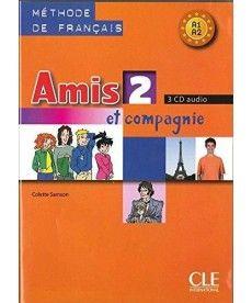 Amis et compagnie 2 CD audio pour la classe