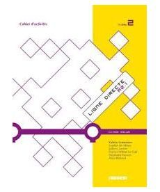 Ligne Directe 2 Cahier d'exercices + CD-ROM