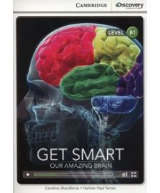 CDIR B1 Get Smart: Our Amazing Brain (Book with Online Access)