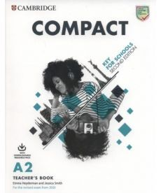 Compact Key for Schools 2 Ed Teacher's Book with Downloadable Class Audio and Teacher's Photocopiabl