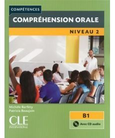 Competences  2e Edition 2 Comprehension orale  Livre + CD audio