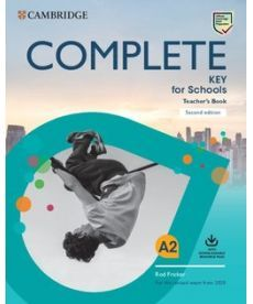 Complete Key for Schools 2 Ed Teacher's Book with Downloadable Class Audio and Teacher's Photocopiab