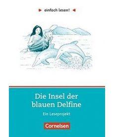 einfach lesen 2 Die Insel der blauen Delfine
