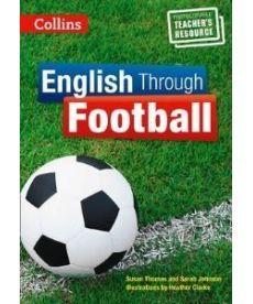 English Through Football. Photocopiable Resources for Teachers