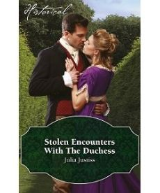 Historical: Stolen Encounters with the Duchess