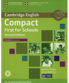Compact First for Schools 2nd Edition Workbook with answers with Downloadable Audio