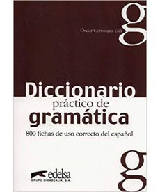 Diccionario practico de gramatica 800 fichas de uso correcto del espanol