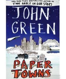 John Green: Paper Towns [Paperback]