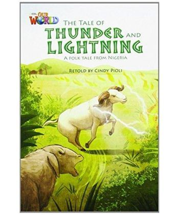 Our World Reader 5: Tale of Thunder and Lightning