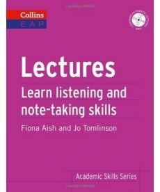 Lectures. Learn Academic Listening and Note-Taking Skills