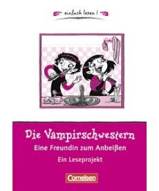 einfach lesen 1 Die Vampirschwestern - eine Freundin zum Anbei?en
