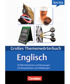Lextra - Gro?es Themenw?rterbuch Englisch-Deutsch (A1-B2)