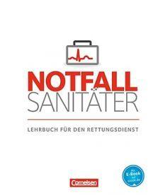 Notfallsanit?ter. Lehrbuch f?r den Rettungsdienst. Fachbuch