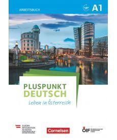 Pluspunkt Deutsch - Leben in ?sterreich A1 Arbeitsbuch mit Audio-mp-3 Download und L?sungen