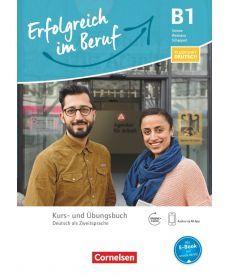 Pluspunkt Deutsch: Erfolgreich im Beruf B1 Kurs- und Ubungsbuch