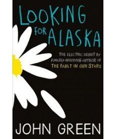 John Green: Looking for Alaska [Paperback]