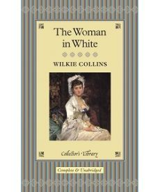 Collins: Woman in White,The [Hardcover]