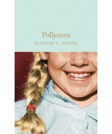 Macmillan Collector's Library: Pollyanna [Hardcover]