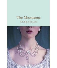 Macmillan Collector's Library: The Moonstone [Hardcover]