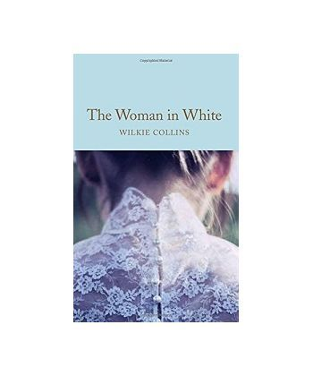 Macmillan Collector's Library: The Woman in White [Hardcover]