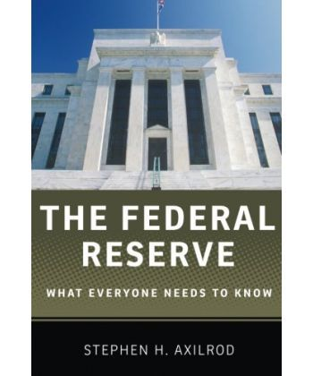 Federal Reserve: What Everyone Needs to Know