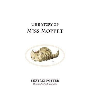 Peter Rabbit Book21: Story of Miss Moppet,The