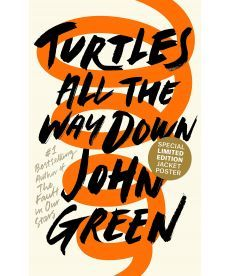 John Green: Turtles All the Way Down [Hardcover]