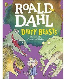 Roald Dahl: Dirty Beasts