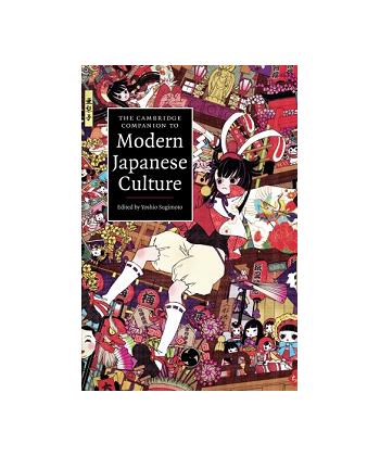 The Cambridge Companion to Modern Japanese Culture