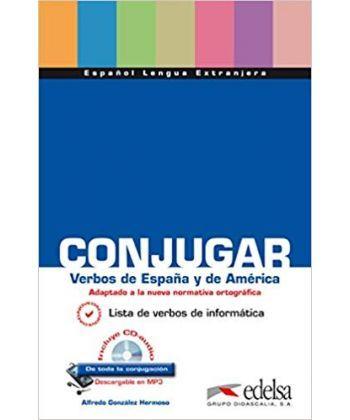 Conjugar verbos de Espana y de America + CD audio